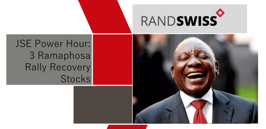 3 Ramaphosa Rally Recovery Stocks