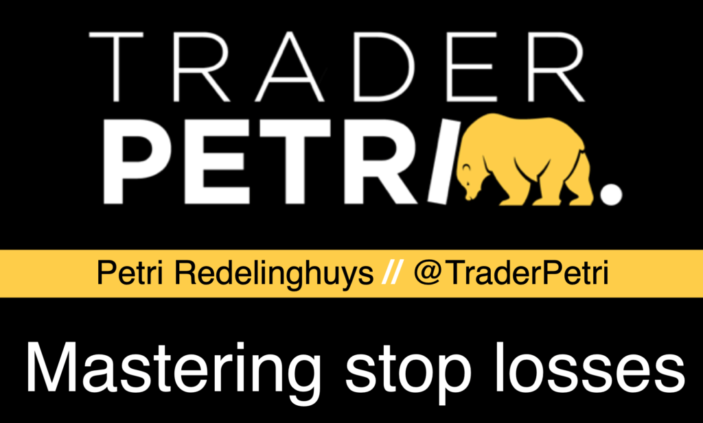 Mastering stop loss with Trader Petri