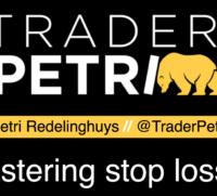Mastering stop loss with Trader Petri